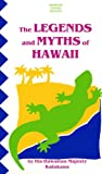 The Legends and Myths of Hawaii (Tut Books. L)