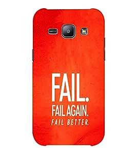 EPICCASE Fail, Fail Again and Fail Better Mobile Back Case Cover For Samsung J1 Ace (Designer Case)