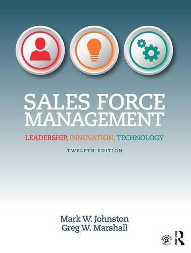 Sales Force Management: Leadership, Innovation, Technology