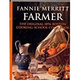 Selections from the Original 1896 Boston Cooking-School Cookbook (0146001052) by Farmer, Fannie Merritt