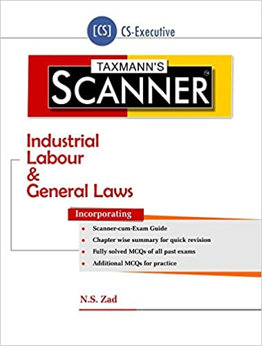 Scanner -Industrial Labour & General Laws (CS-Executive) (August 2016 Edition)