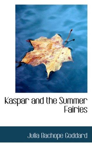 Kaspar and the Summer Fairies