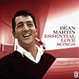 Essential Love Songspar Dean Martin
