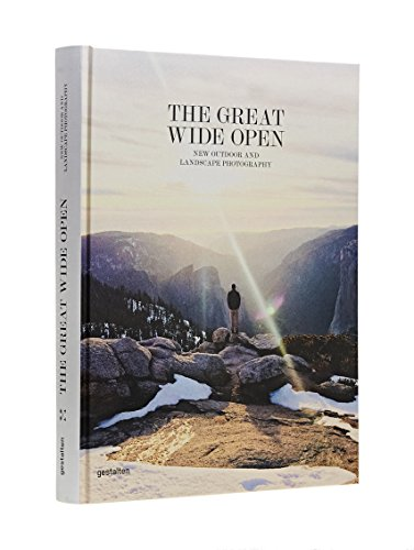 The Great Wide Open: New Outdoor and Landscape Photography