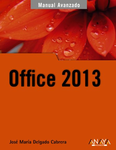 Office 2013 (Manuales Avanzados)