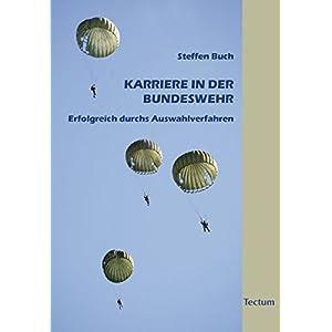 Karriere in der Bundeswehr: Erfolgreich durchs Auswahlverfahren