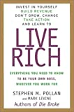 Live Rich: Everything You Need to Know to Be Your Own Boss, Whoever You Work for