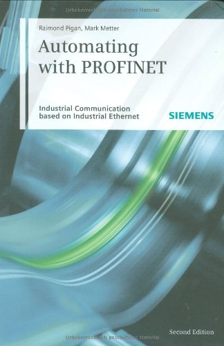 Automating with PROFINET - Hard-cover - Publicis - JW-3895782947 - ISBN: 3895782947 - ISBN-13: 9783895782947