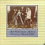 Six Wives Of Henry VIIIby Rick Wakeman