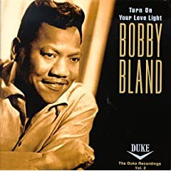 Bobby Blue Bland   Turn On Your Love Light; The Duke Recordings, Vol  2 (1994) (2 CDs) Lossless preview 0