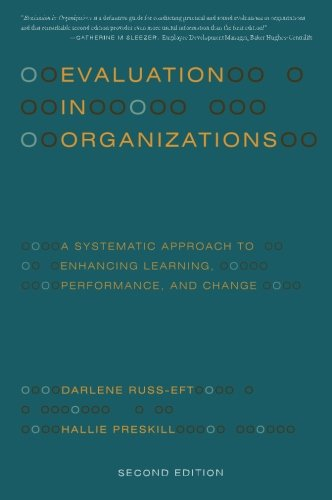 Evaluation in Organizations: A Systematic Approach to...