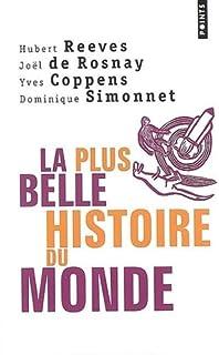 La plus belle histoire du monde : les secrets de nos origines, Coppens, Yves