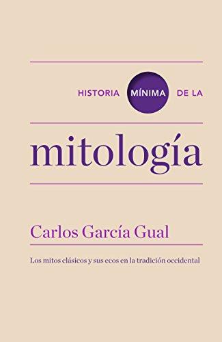 Historia mínima de la mitología (Historias mínimas)