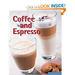 Coffee and Espresso: Make Your Favorite Drinks at Home (Quick & Easy)