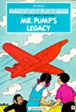 Mr. Pump's Legacy (The Stratoship H.22, Part One) (The Adventures of Jo, Zette and Jocko)