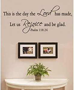 This Is The Day The Lord Has Made Let Us Rejoice And Be Glad by Wheeler3Designs