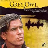 Grey Owl (Fenton) Original Soundtrack