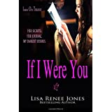 If I Were You: Inside Out Trilogy (Volume 1) ~ Lisa Renee Jones