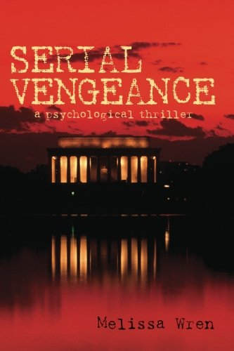 Book: Serial Vengeance by Melissa Wren Williams