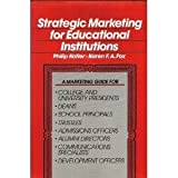 Strategic Marketing for Educational Institutions (0138514038) by Kotler, Philip