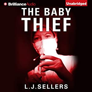 The Baby Thief | [L.J. Sellers]