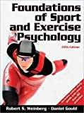 Foundations of Sport and Exercise Psychology With Web Study Guide-5th Edition (0736083235) by Weinberg, Robert