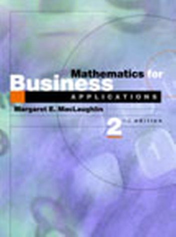 Mathematics for Business Applications (2nd Edition)