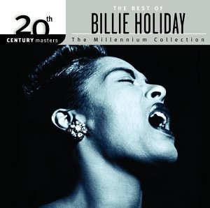 Billie Holiday - 20th Century Masters - The Millennium Collection: The Best of Billie Holiday - Zortam Music