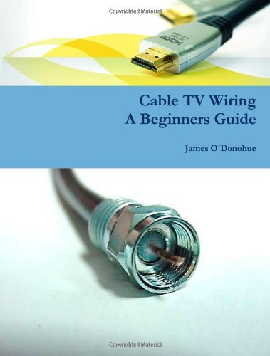 Cable TV Wiring: A Beginners Guide