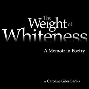 The Weight of Whiteness Audiobook