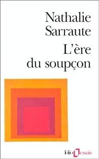 L'Ere du soupçon par Sarraute