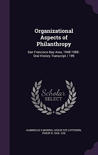 organizational-aspects-of-philanthropy-san-francisco-bay-area-1948-1988-oral-history-transcript-199