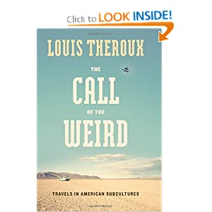 The Call of the Weird  Travels in American Subcultures