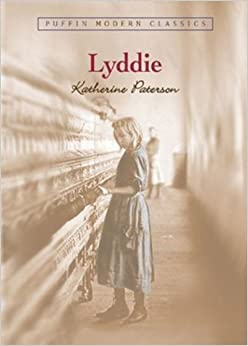 Lyddie (Puffin Modern Classics): Katherine Paterson: 9780142402542