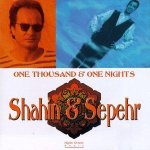 Shahin & Sepehr - One Thousand & One Nights - Zortam Music