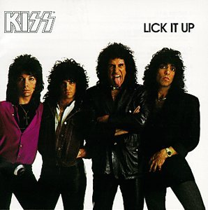 Kiss - Lick It Up (Remastered) - Zortam Music