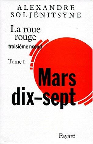 La Roue rouge (1) : Mars dix-sept : Troisième noeud