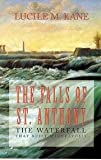 img - for Falls Of St. Anthony - The Waterfall That Built Minneapolis book / textbook / text book