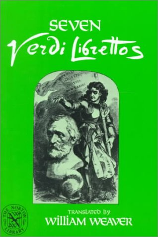 Seven Verdi Librettos (English and Italian Edition), Giuseppe Verdi