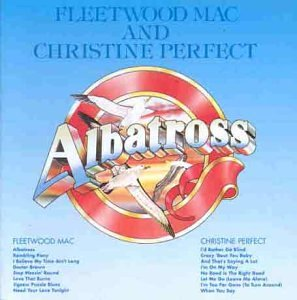Fleetwood Mac - Albatross (Half Christine Perfect) - Lyrics2You