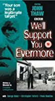 We'll Support You Evermore BBC [DVD] [1985]