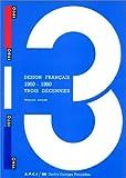 echange, troc Agence pour la promotion de la création industrielle, Centre de création industrielle, Centre national des arts plastiques (F - DESIGN FRANCAIS 1960 - 1990