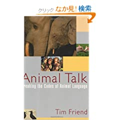 Animal Talk: Breaking the Codes of Animal Language