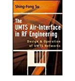img - for [ THE UMTS AIR-INTERFACE IN RF ENGINEERING: DESIGN AND OEPRATION OF UMTS NETWORKS ] By Su, Shing-Fong ( Author) 2007 [ Hardcover ] book / textbook / text book