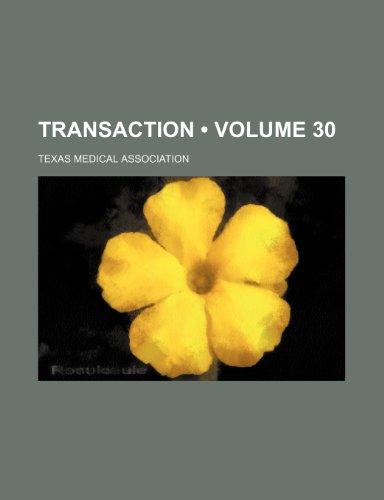 Transaction (Volume 30)