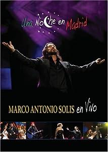 Una Marco Antonio Solis: Una Noche en Madrid [Import]
