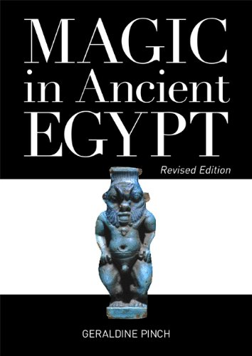Magic in Ancient Egypt: Revised Edition