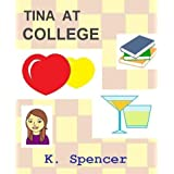 Tina At College: Book 1