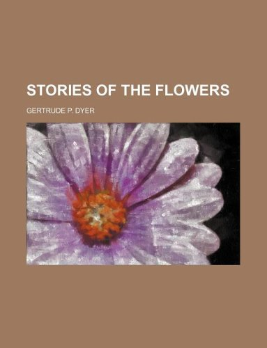 Stories of the flowers
