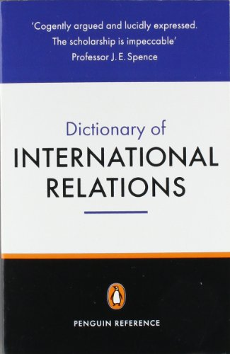 The Penguin Dictionary of International Relations...